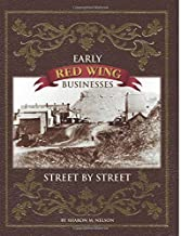 Early Red Wing Businesses - Street by Street