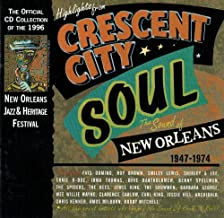 Highlights from Crescent City Soul: The Sound of New Orleans, 1947-1974