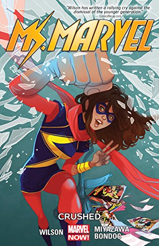 Ms. Marvel Vol. 3: Crushed (Ms. Marvel Series) (English Edition)