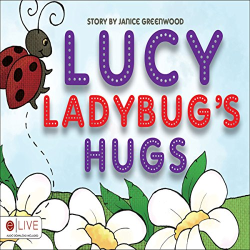 Lucy Ladybug's Hugs audiobook cover art