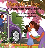 Myracle's Hope: A Ticket to African American History