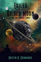 Exiles of a Gilded Moon Volume 1: Empires Wake