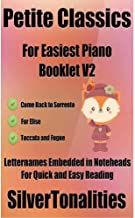 Petite Classics for Easiest Piano Booklet V2 (English Edition)