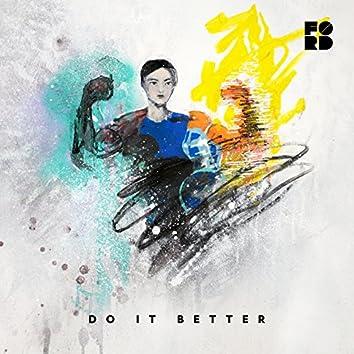 Do It Better (feat. Theophilus London & Samsaruh)