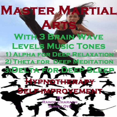 Master Martial Arts with Three Brainwave Music Recordings cover art