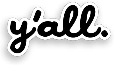 Y'all Sticker Southern Script Word Cup Cooler Laptop Car Vinyl decal window bumper graphic