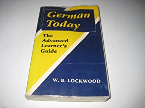 German Today: The Advanced Learner's Guide