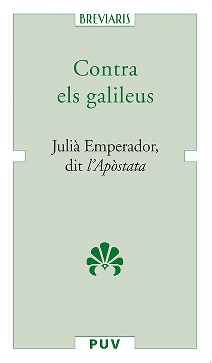 ミサイルタブレット抜粋Contra els galileus (Catalan Edition)