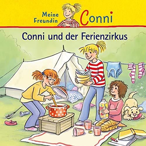 Conni und der Ferienzirkus: Meine Freundin Conni