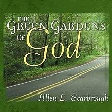 The Green Gardens of God