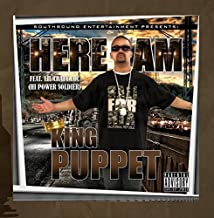 Here I Am by King Puppet