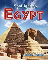 Spotlight on Egypt (Spotlight on My Country)