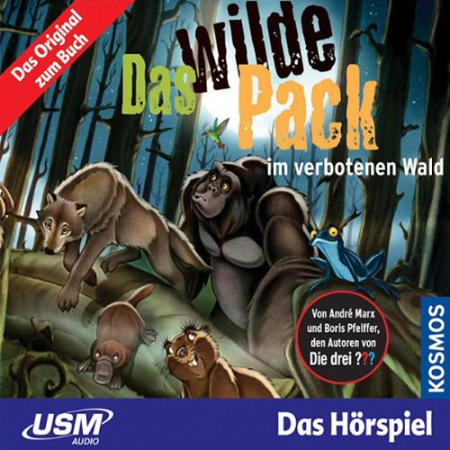 Das wilde Pack im verbotenen Wald audiobook cover art
