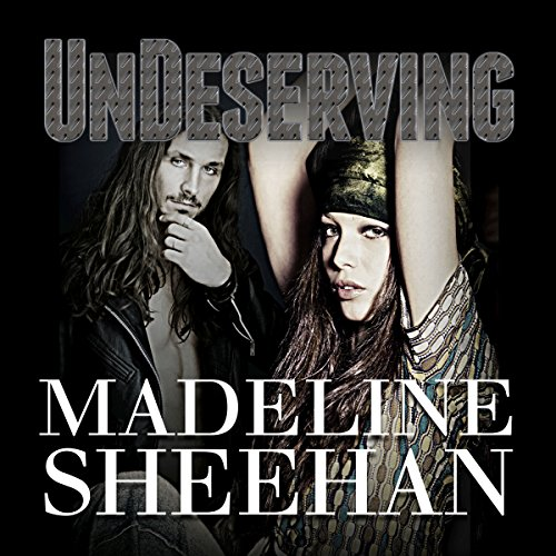 Undeserving     Undeniable, Book 5              By:                                                                                                                                 Madeline Sheehan                               Narrated by:                                                                                                                                 Tatiana Sokolov                      Length: 10 hrs and 12 mins     149 ratings     Overall 4.8
