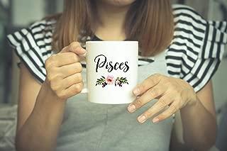 Pisces - Pisces Coffee Mug - Pisces Zodiac - Pisces Star Sign Mug - Pisces Zodiac Gift - Gifts For Her -Astrology - Astrology Mug - Mugs Unique Gift Novelty Ceramic Coffee Mug Tea Cup - 15oz White