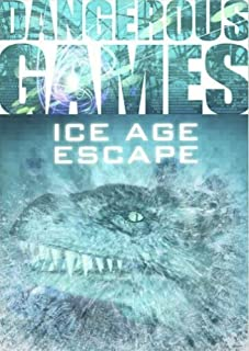 Dangerous Games: Ice Age Escape