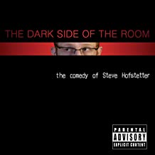 The Dark Side Of The Room [Explicit]