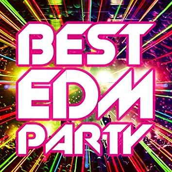 BEST EDM PARTY