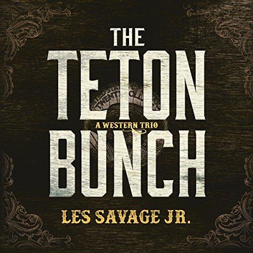 The Teton Bunch audiobook cover art
