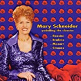 Yodelling The Classics - Mary Schneider