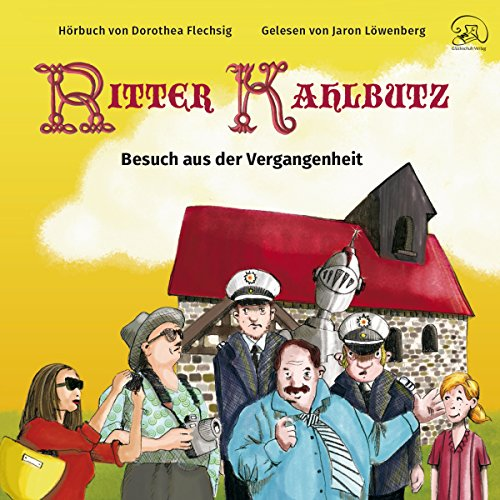 Ritter Kahlbutz: Besuch aus der Vergangenheit Titelbild