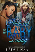 Addicted to My Baby Daddy