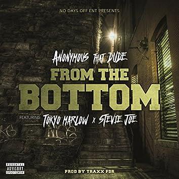 From the Bottom (feat. Tokyo Marlow & Stevie Joe)