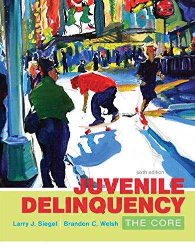 Download Juvenile Delinquency: The Core 1305577418