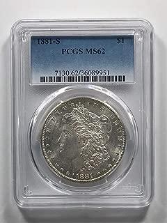 1881 S Morgan Dollar $1 MS-62 PCGS