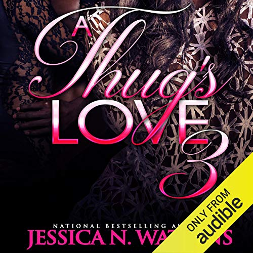 A Thug's Love 3 audiobook cover art