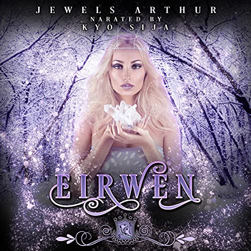 Eirwen Audiobook By Jewels Arthur, Silver Springs Library cover art