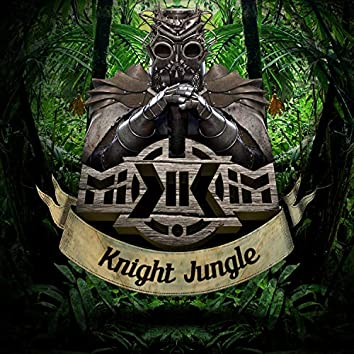 Knight Jungle