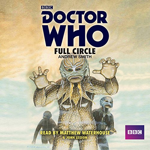 Doctor Who: Full Circle audiobook cover art
