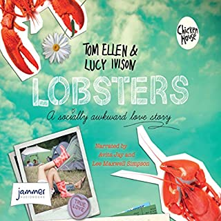 Lobsters                   By:                                                                                                                                 Tom Ellen,                                                                                        Lucy Evison                               Narrated by:                                                                                                                                 Avita Jay,                                                                                        Lee Maxwell Simpson                      Length: 8 hrs and 41 mins     5 ratings     Overall 4.0