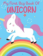 My First Big Book Of Unicorn: For Kids coloring book for kids ( Cute Giant Coloring Books For Kids age 8-12 For Birthday )...