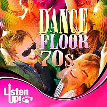 Listen Up: Dance Floor 70s