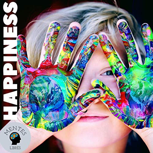 Happiness Audiobook By Mentes Libres cover art