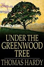 Under the Greenwood Tree Illustrated