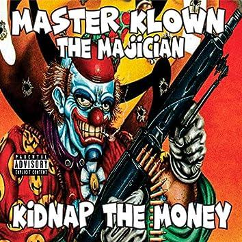 Kidnap the Money