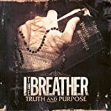 Songtexte von I, The Breather - Truth and Purpose
