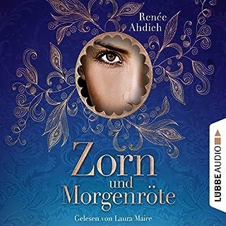 Zorn und Morgenröte                   Autor:                                                                                                                                 Renée Ahdieh                               Sprecher:                                                                                                                                 Laura Maire                      Spieldauer: 7 Std. und 17 Min.     209 Bewertungen     Gesamt 4,4