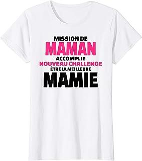 Femme Mission de maman accomplie future mamie annonce grossesse T-Shirt