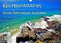 Kuestenparadies - Noosa Nationalpark Australien (Wandkalender 2022 DIN A3 quer): Kuestenlandschaft im Osten von Australien. (Monatskalender, 14 Seiten )