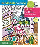 Kitties in Cities: Cosmopolitan Cats to Color and Display (Zendoodle Coloring)