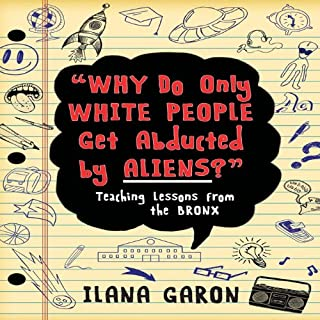 Why Do Only White People Get Abducted by Aliens? audiobook cover art
