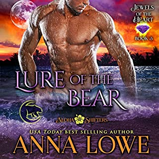 Lure of the Bear     Aloha Shifters: Jewels of the Heart, Book 3              By:                                                                                                                                 Anna Lowe                               Narrated by:                                                                                                                                 Kelsey Osborne                      Length: 6 hrs and 14 mins     121 ratings     Overall 4.8