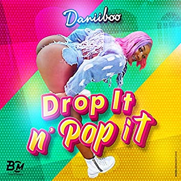 Drop It n' Pop It