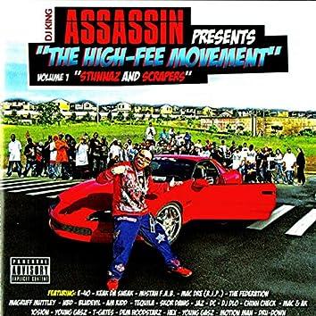 DJ King Assassin Presents The High-Fee Movement, Vol. 1: Stunnaz & Scrapers
