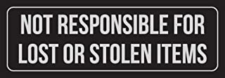 iCandy Combat Black Background with Silver Font Not Responsible for Lost Or Stolen Items Office Metal Wall Sign - 6 Pack, 3x9 Inch
