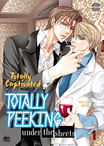 Totally Captivated Side Story 1: Totally Peeking Under the Sheets Vol. 1 (English Edition)